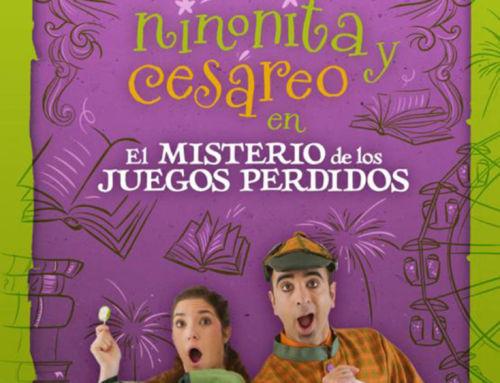 Teatro familiar: Ninonita y Cesáreo en el misterio de los juegos perdidos