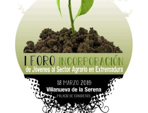 I Foro sobre la Incorporación de Jóvenes en el Sector Agrario en Extremadura