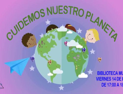 La Hora Del Cuento – 'Cuidemos nuestro planeta'