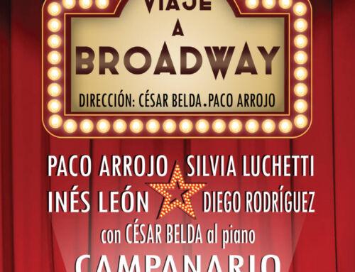 """Campanario acogerá el musical """"Viaje a Broadway"""" con Paco Arrojo"""