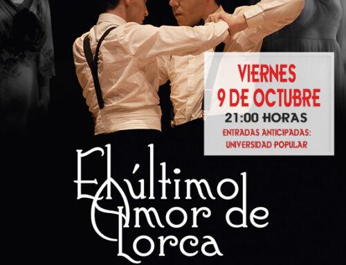 El Teatro Olimpia levanta el telón este viernes con 'El último amor de Lorca'