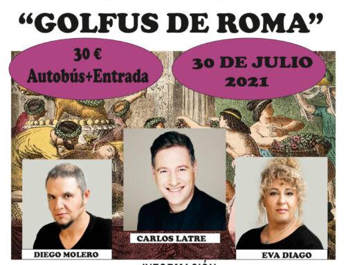 """El Ayuntamiento organiza un viaje para ver la comedia musical """"Golfus de Roma"""""""
